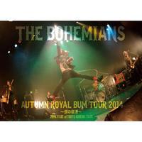 AUTUMN ROYAL BUM TOUR 2014 〜僕の復活〜