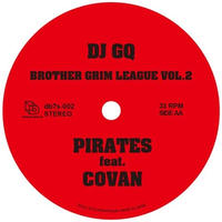 DJ GQ / PIRATES feat. COVAN【7inch】