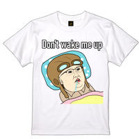 私を起こさないでTシャツ