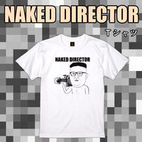 NAKED DIRECTOR Tシャツ