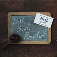 ditto BLEND No.0 [ 2016.3.26 Roasted ] - 200g -
