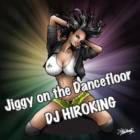 Jiggy on the Dancefloor 【HipHop MIX CD】