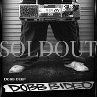 DOBB DEEP / DOBB BIDEO [DVD]