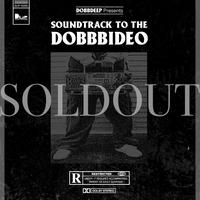 SOUNDTRACK TO THE DOBB BIDEO [LP]