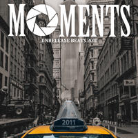 NAGMATIC / MOMENTS -Unrelease Beats 2011-