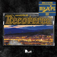 """Recovered"" Mixed by DJ RYU-SEI"