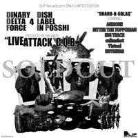 【CD】DINARY DELTA FORCE / LIVE ATTACK C.Q.B.