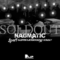 NAGMATIC / 1on1 -DLIPPIN' DA KNOCKOUT STAGE-