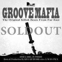 "【DLiP DJ's Project vol.5】""KILLAH SHARK  / GROOVE MAFIA -the original killah beats from far east-"""