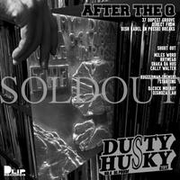 """AFTER THE Q"" Mixed by DUSTY HUSKY"