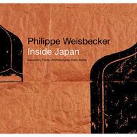 フィリップ・ワイズベッカーが見た日本 ―大工道具、たてもの、日常品