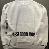 "DSS88 SWEAT  SHIRTS "" YES!GOOD JOB!/NO  THANK YOU ""(⭐️GREY グレー COLORです!"