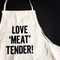 "DRESSSEN ADULT APRON #26 ""LOVE 'MEAT'TENDER!"""