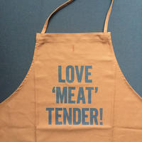 "DRESSSEN DR(BRN) 4 APRON  ""LOVE' MEAT' TENDER""BROWN COLOR"