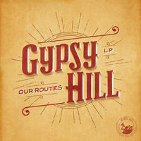 "GYPSY HILL - ""OUR ROUTES"" Vinyl & Badges Set"