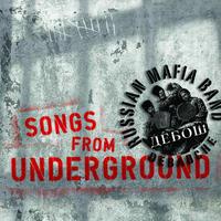 """Debauche - """"Songs From Underground"""""""