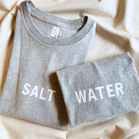 SALT - WATER(GREY) / sunshine+cloud