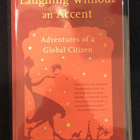 Laughing Without an Accent: Adventures of a Global Citizen (英語) ペーパーバック