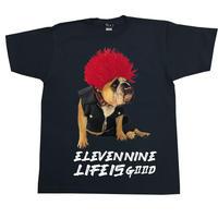 Eleven Nine / Tシャツ/  dog /  Life is Good  /ブラック