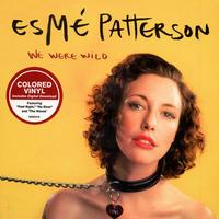 エスメ・パターソン Esmé Patterson* – We Were Wild アナログLPレコード