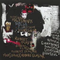 マイルス・デイヴィス&ロバート・グラスパーMiles Davis & Robert Glasper – Everything's Beautiful アナログLPレコード輸入盤