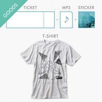 「チケット」 + 「Tシャツ」 +【特典】「レア音源ダウンロード + ステッカー」