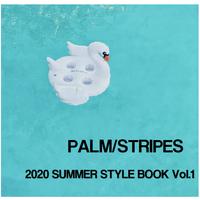 PALM/STRIPES 2020 STYLE BOOK Vol.1