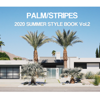 PALM/STRIPES 2020 STYLE BOOK Vol.2