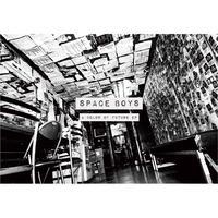 """SPACE BOYS """"A Color Of Future EP"""" 横浜F.A.Dドネーションシングル"""