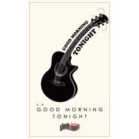 V.A 「GOOD MORNING TONIGHT」 -For Our Live Houses-