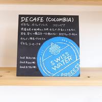 【DECAFE】(COLOMBIA) デカフェ カフェインレス コロンビア 300g