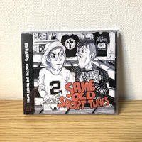 "V.A. ""SAME OLD SHORT TUNES 2"" CD"