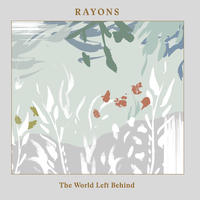 Rayons - The World Left Behind (CD)