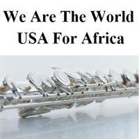 【フルート楽譜】We Are The World [USA For Africa] (フルートピアノ伴奏)flute
