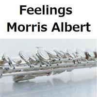 【フルート楽譜】Feelings(Morris Albert)フィーリング(フルートピアノ伴奏)