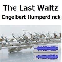 【伴奏音源・参考音源】ラストワルツ(エンゲルベルト・フンパーディンク)(フルートピアノ伴奏)The Last Waltz[Engelbert Humperdinck]