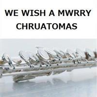 【フルート楽譜】WE WISH YOU A MERRY CHRISTOMAS(フルート四重奏)