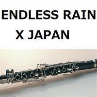 【クラリネット楽譜】ENDLESS RAIN(X JAPAN)(クラリネット・ピアノ伴奏)