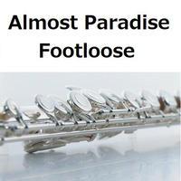 【フルート楽譜】パラダイス[AlmostParadise]「Footloose」(フルートピアノ伴奏)