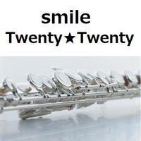 【フルート楽譜】smile(Twenty★Twenty)(櫻井和寿)(フルートピアノ伴奏)