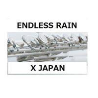 【フルート楽譜】ENDLESS RAIN(X JAPAN)(フルートピアノ伴奏)