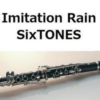 【クラリネット楽譜】Imitation Rain(SixTONES)(クラリネット・ピアノ伴奏)