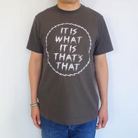 blurhms IT IS WHAT IT IS Tee