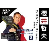 櫻井哲夫 Nothin' but the bass 2021(前売り券)