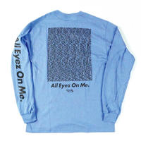 """ALL EYEZ ON ME"" L/S T-SHIRT ( Sky Blue / Black )"