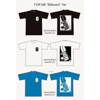 """支援Tシャツ FOR ME """"Billboard"""" Ver. 完全限定生産 (FOR ME看板Ver.)"""