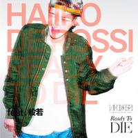 【送料250円】HAIIRO DE ROSSI - READY TO DIE feat. 般若 [CD]