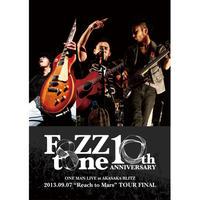 """10年目のワンマンライブ at 赤坂BLITZ ~2013.09.07 """"Reach to Mars"""" TOUR FINAL~"""