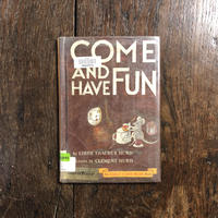 「COME AND HAVE FUN」Edith Thacher Hurd Clement Hurd(クレメント・ハード)