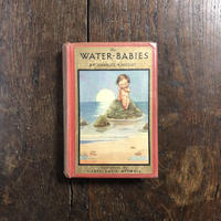 「The Water-Babies(水の子どもたち)」Charles Kingsley(チャールズ・キングズリー) Mabel Lucie Attwell(メイベル・ルーシー・アトウェル)